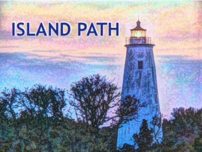 ISLAND PATH Photography and Living The Life You Want
